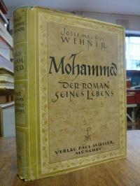 Wehner, Mohammed – der Roman seines Lebens,