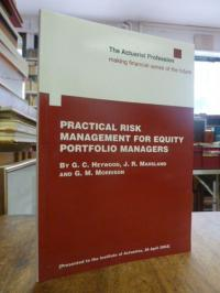 Heywood, Practical Risk Management for Equity Portfolio Managers,
