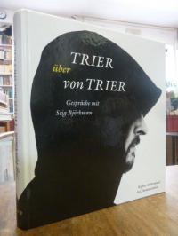 Trier, Trier über von Trier – Gespräche mit Stig Björkman,