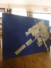 Meier, Richard Meier: Buildings and Projects 1965 – 1981,