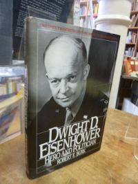 Burk, Dwight D. Eisenhower – Hero and politician,