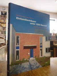 Einfamilienhäuser unter 1250 Euro/m2 – Kostenbewusst und zeitgemäß,