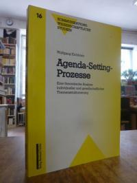 Eichhorn, Agenda-Setting-Prozesse – Eine theoretische Analyse individueller und
