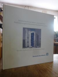 DEBEKO Immobilien vertreten durch: Deutsche Grundbesitz Management GmbH, Städteb