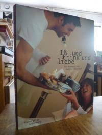 Otterbach, Iß und trink und liebe – Ein Kochbuch,
