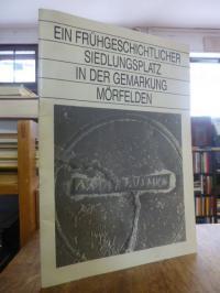 Schwappacher, Ein frühgeschichtlicher Siedlungsplatz in der Gemarkung Mörfelden,