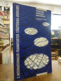 Kreiter, 2. Internationaler Frankfurter Städtebau-Diskurs: Planung und Entwicklu