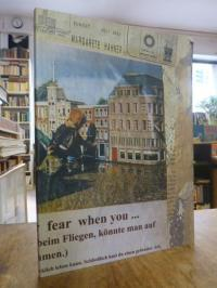 Hahner, You'll loose all your fear when you … – (man hätte weniger Angst beim