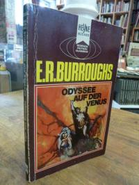 Burroughs, Odyssee auf der Venus – Ein klassischer utopischer Roman,