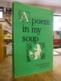 A Poem in my Soup – A Newfoundland Sampler with Selected Poetry of Geraldine Rub