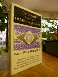 Miller, The Unseen Universe: Of Mind And Matter,