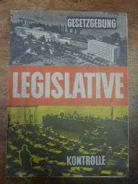 Blischke, Gesetzgebung, Legislative, Kontrolle,