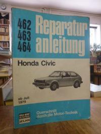 Reparaturanleitung 462 463 464: Honda Civic ab Juli 1979,