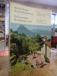 Schweizer Reisekasse (Hrsg.), Aus der Praxis des Sozialtourismus – Festschrift z