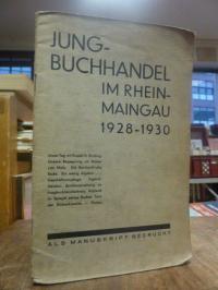 Jungbuchhandel im Rhein-Maingau 1928 – 1930,