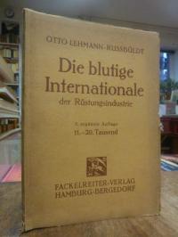 Lehmann-Russbüldt, Die blutige Internationale der Rüstungsindustrie,