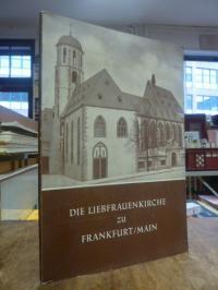 P[ater] Titus Hübenthal und Walter Atzert (Hrsg.), Die Liebfrauenkirche zu Frank
