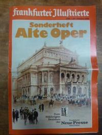 Frankfurter Illustrierte – Sonderheft Alte Oper – Zum 30jährigen Bestehen der Fr