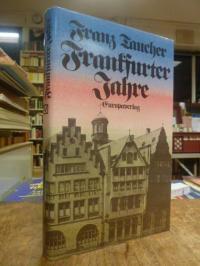 Taucher, Frankfurter Jahre,