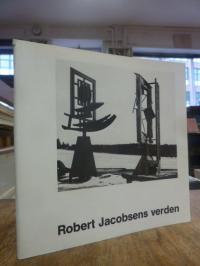 Jacobsen, Robert Jacobsens verden,