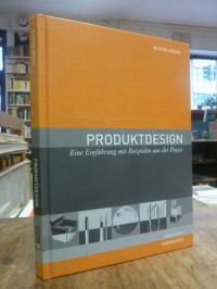 Godau, Produktdesign – Eine Einführung mit Beispielen aus der Praxis,