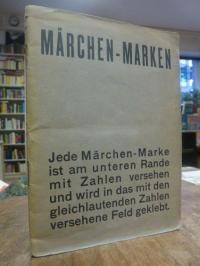 Sammelbilderalbum, Märchen-Marken, (5 Fehlbilder),