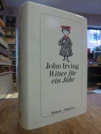 Irving, Witwe für ein Jahr – Roman,