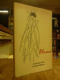 Michaux, Plume und andere Gestalten (auf Vorderdeckel: 'und andere Prosa'),