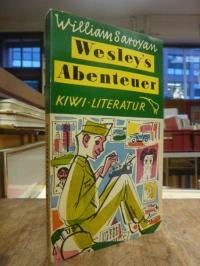 Saroyan, Wesley's Abenteuer – Roman,