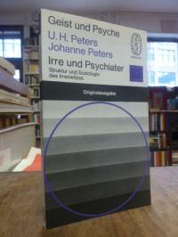 Peters, Irre und Psychiater – Struktur und Soziologie des Irren- u. Psychiaterwi