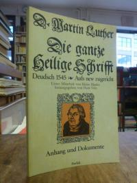 Luther, Die gantze Heilige Schrifft Deudsch Wittenberg 1545: Anhang und Dokument