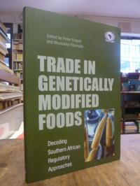 Draper, Trade in Genetically Modified Foods – Decoding Southern African Regulato
