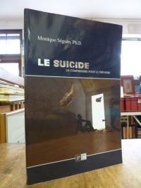 Durkheim, Le suicide – Le comprendre pour le prevenir,
