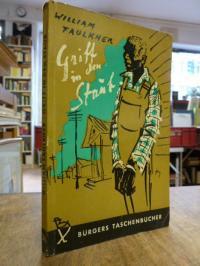 Faulkner, Griff in den Staub  – Roman,