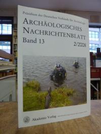Archäologisches Nachrichtenblatt, Band 13, Heft 2 von 2008,
