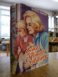 Haardt, Eines Kindes Sehnen – Frauen-Roman,