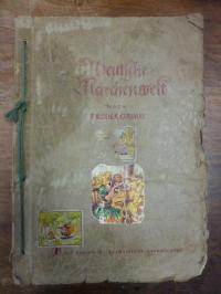 Brüder Grimm (Jacob und Wilhelm) / Sammelbilderalbum, Deutsche Märchenwelt nach