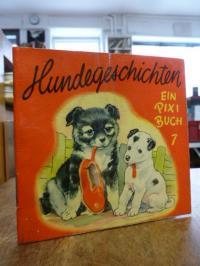 Backhouse, Pixi Bücher 7: Hundegeschichten