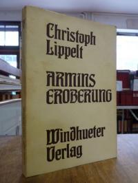 Lippelt, Armins Eroberung – [10] Erzählungen,