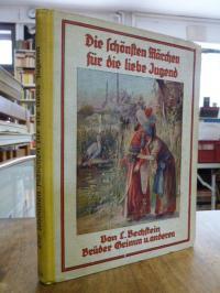 Bechstein, Die schönsten Märchen für die liebe Jugend von L. Bechstein, Gebrüder