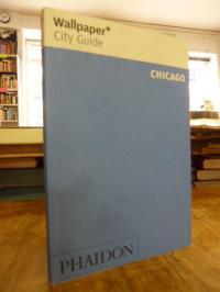 Wallpaper* City Guide Chicago,