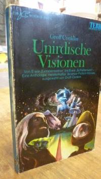 Groff Conklin (Hrsg.), Unirdische Visionen – SF-Anthologie,