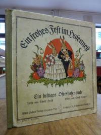 Kutzer, Ein frohes Fest im Hasennest – Ein lustiges Osterhasenbuch,