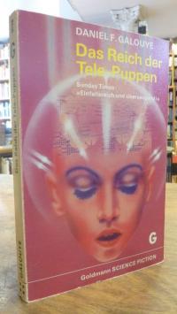 Galouye, Das Reich der Tele-Puppen – Science-Fiction-Erzählungen,