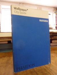 Wallpaper* City Guide Havana,
