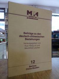 Beiträge zu den deutsch-chinesischen Beziehungen,