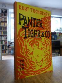 rororo 131, Panter, Tiger & Co. – Eine neue Auswahl aus seinen Schriften, hrsg.