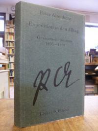 Altenberg, Gesammelte Werke in fünf Bänden, Band I (1): Expedition in den Alltag