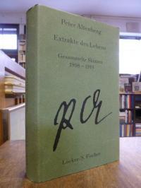 Altenberg, Gesammelte Werke in fünf Bänden, Band II (2): Extrakte des Lebens – G
