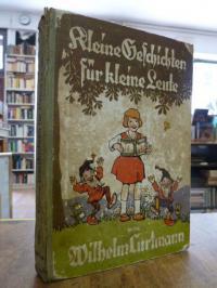 Curtman, Kleine Geschichten für kleine Leute,